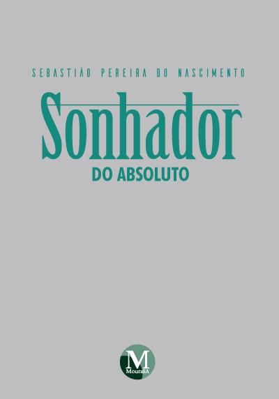 Capa do livro: SONHADOR DO ABSOLUTO