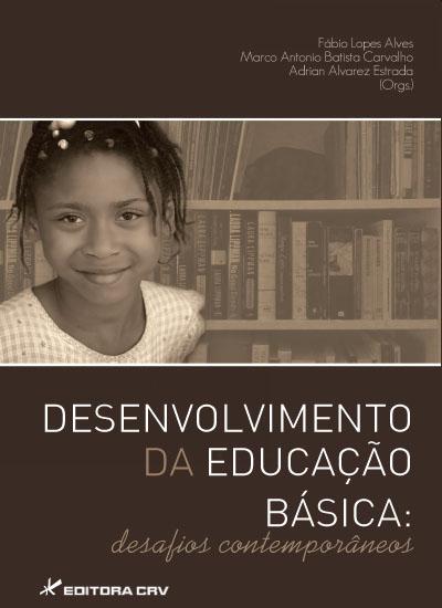 Capa do livro: DESENVOLVIMENTO DA EDUCAÇÃO BÁSICA <br> desafios contemporâneos