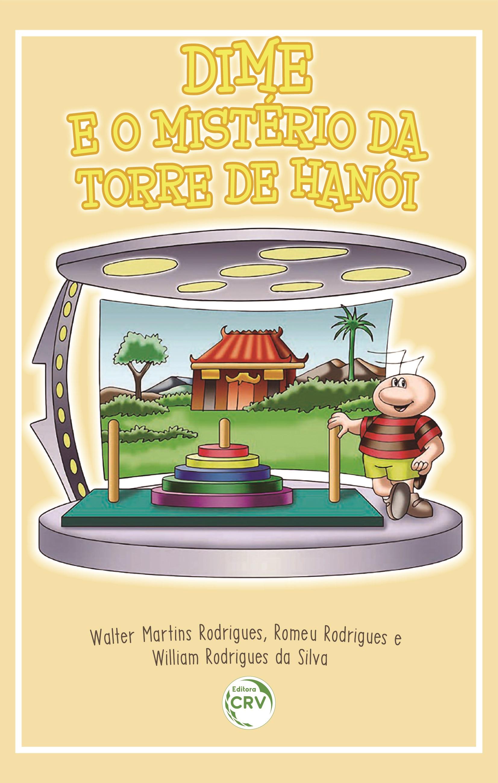 Capa do livro: DIME E O MISTÉRIO DA TORRE DE HANÓI