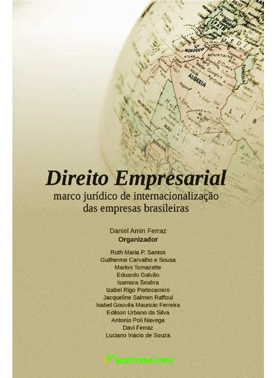 Capa do livro: O DIREITO EMPRESARIAL COMO MARCO JUR͍DICO DE INTERNACIONALIZAÇÃO DAS EMPRESAS BRASILEIRAS