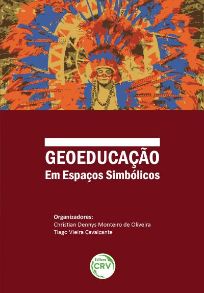 Resultado de imagem para GEOEDUCAÇÃO EM ESPAÇOS SIMBÓLICOS