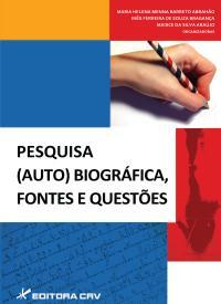 Capa do livro: PESQUISA (AUTO) BIOGRÁFICA, FONTES E QUESTÕES