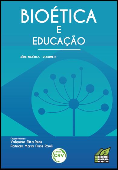 Capa do livro: BIOÉTICA E EDUCAÇÃO <br>Volume 2