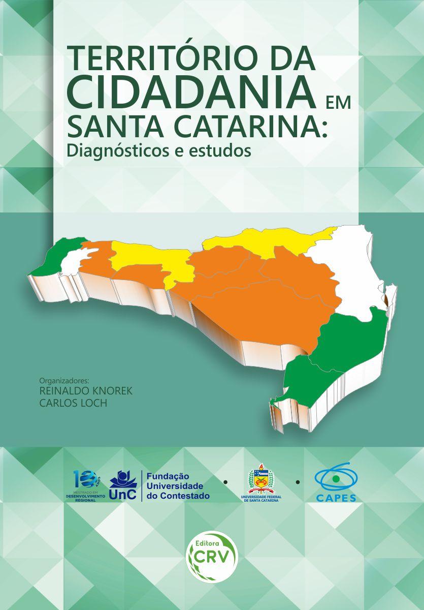 Capa do livro: TERRITÓRIO DA CIDADANIA EM SANTA CATARINA:<br> diagnósticos e estudos