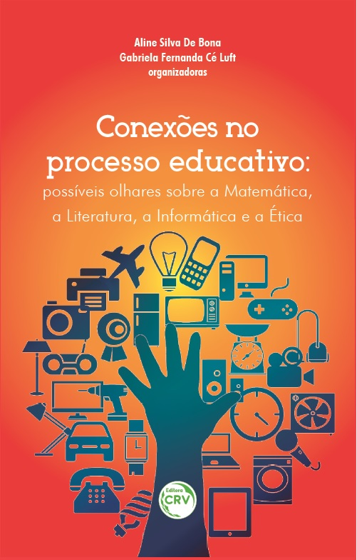 Capa do livro: CONEXÕES NO PROCESSO EDUCATIVO:<br> possíveis olhares sobre matemática, a literatura, a informática e a ética