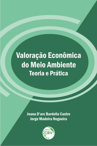 Capa do livro: VALORAÇÃO ECONÔMICA DO MEIO AMBIENTE – TEORIA E PRÁTICA