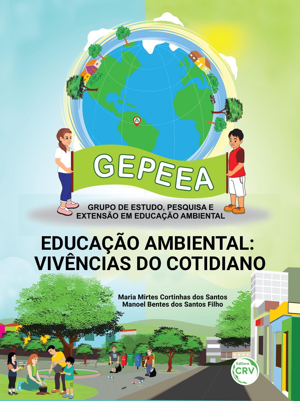 Capa do livro: EDUCAÇÃO AMBIENTAL:  <br>vivências do cotidiano