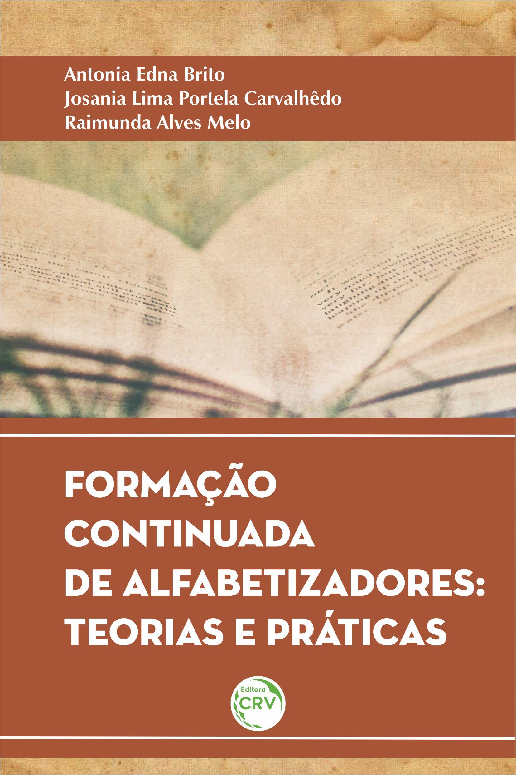 Capa do livro: FORMAÇÃO CONTINUADA DE ALFABETIZADORES:<br> teorias e praticas