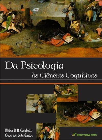Capa do livro: DA PSICOLOGIA ÀS CIÊNCIAS COGNITIVAS