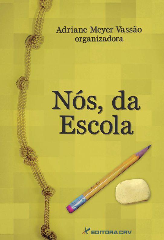 Capa do livro: NÓS, DA ESCOLA