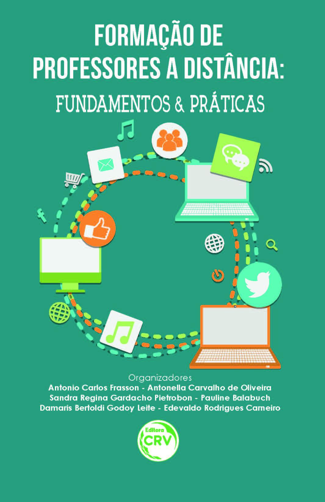 Capa do livro: FORMAÇÃO DE PROFESSORES A DISTÂNCIA:<br>fundamentos e práticas