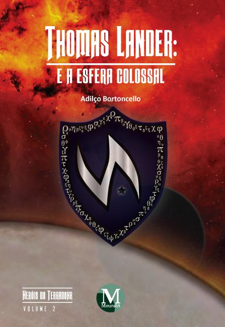 Capa do livro: THOMAS LANDER E A ESFERA COLOSSAL <br>Coleção: Heróis do Terradohr - Volume 2