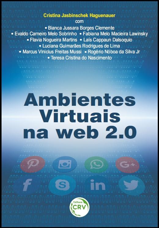 Capa do livro: AMBIENTES VIRTUAIS NA WEB 2.0