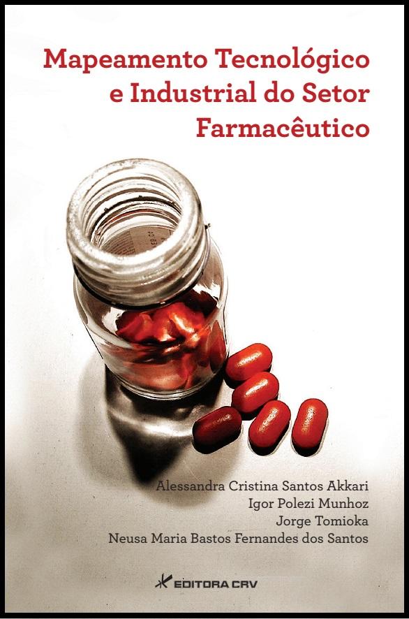 Capa do livro: MAPEAMENTO TECNOLÓGICO E INDUSTRIAL DO SETOR FARMACÊUTICO