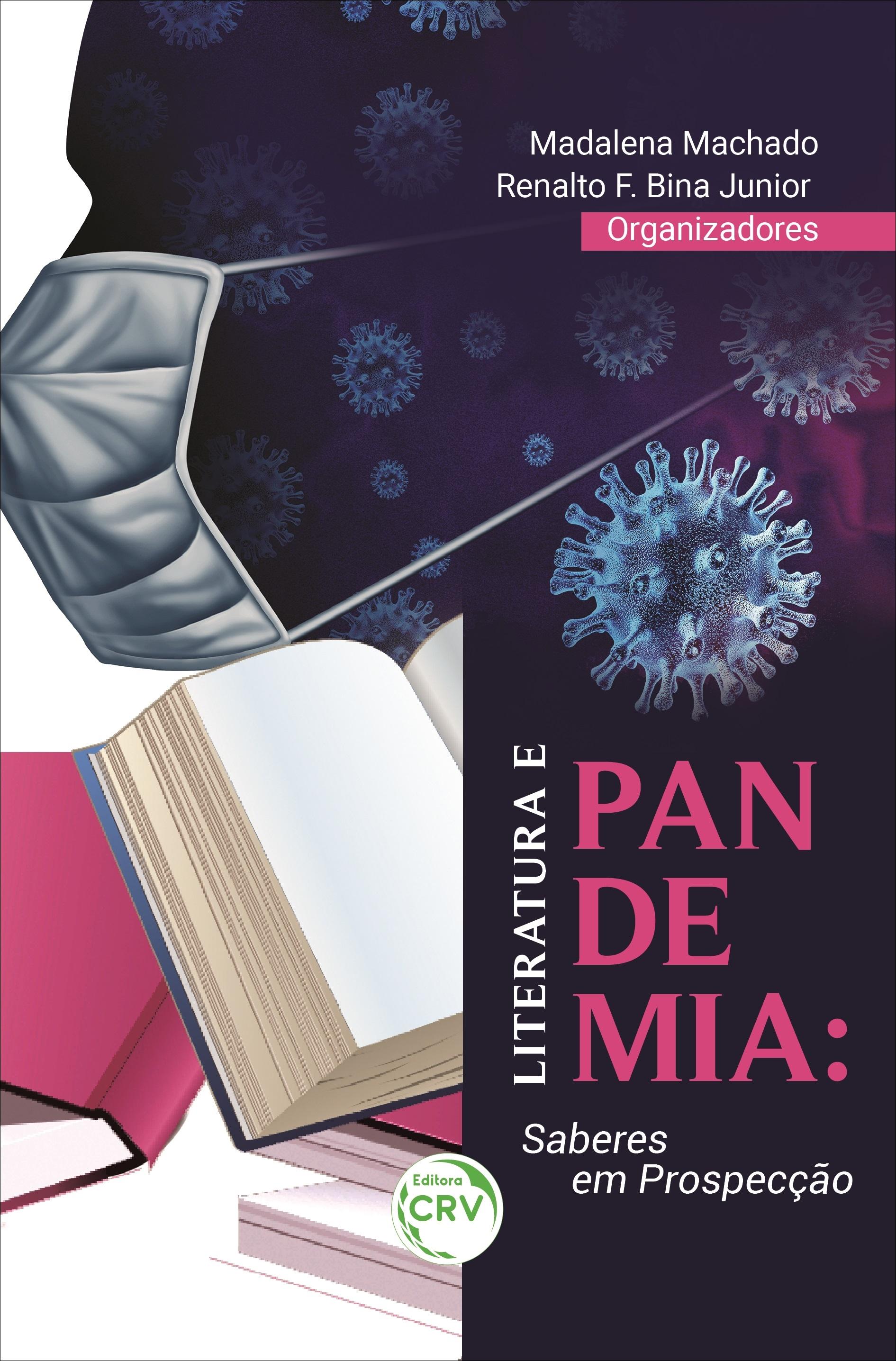 Capa do livro: LITERATURA E PANDEMIA: <br>saberes em prospecção