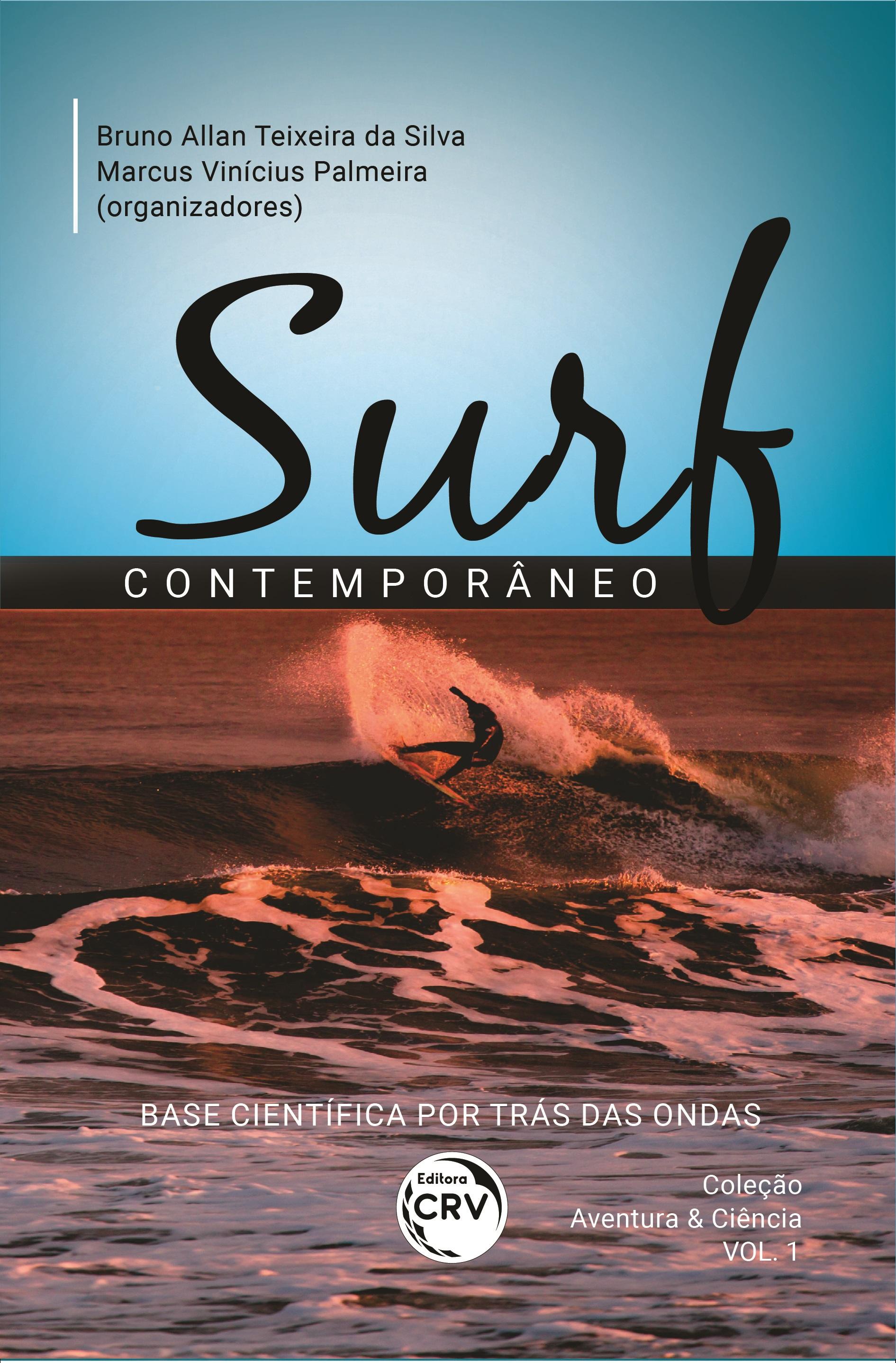 Capa do livro: SURF CONTEMPORÂNEO: <br>base científica por trás das ondas <br><br>Coleção: Aventura & Ciência - Volume 1