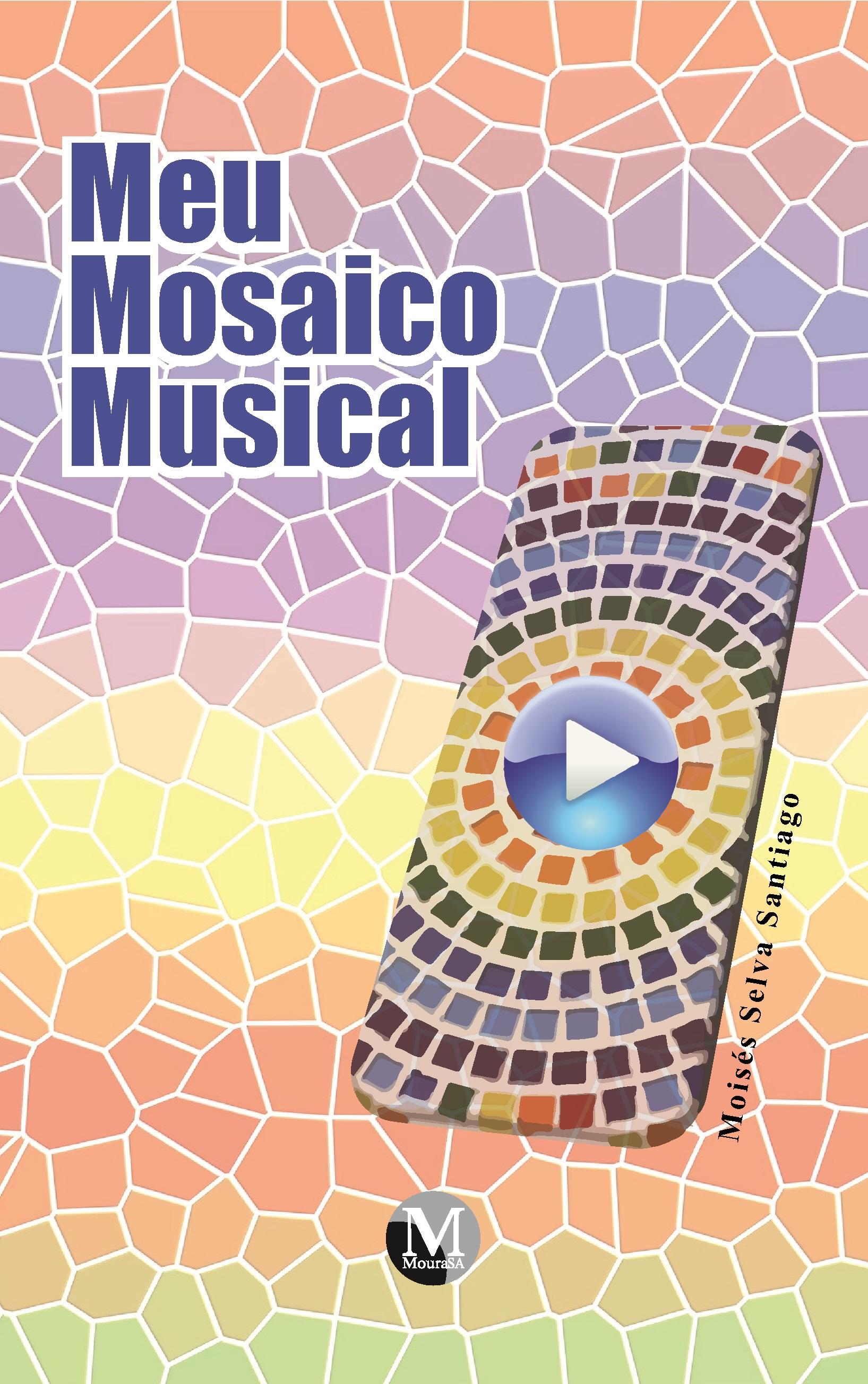 Capa do livro: MEU MOSAICO MUSICAL