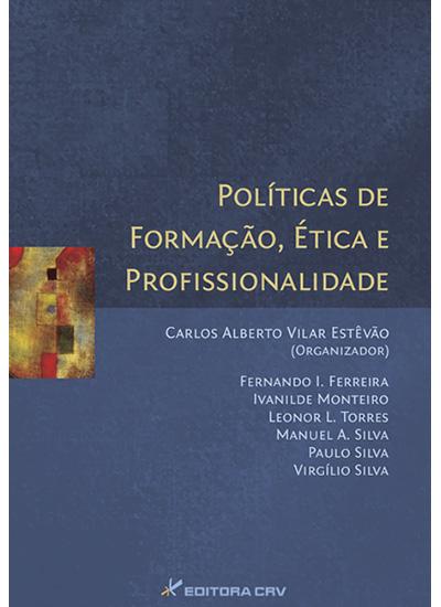 Capa do livro: POLÍTICAS DE FORMAÇÃO, ÉTICA E PROFISSIONALIDADE