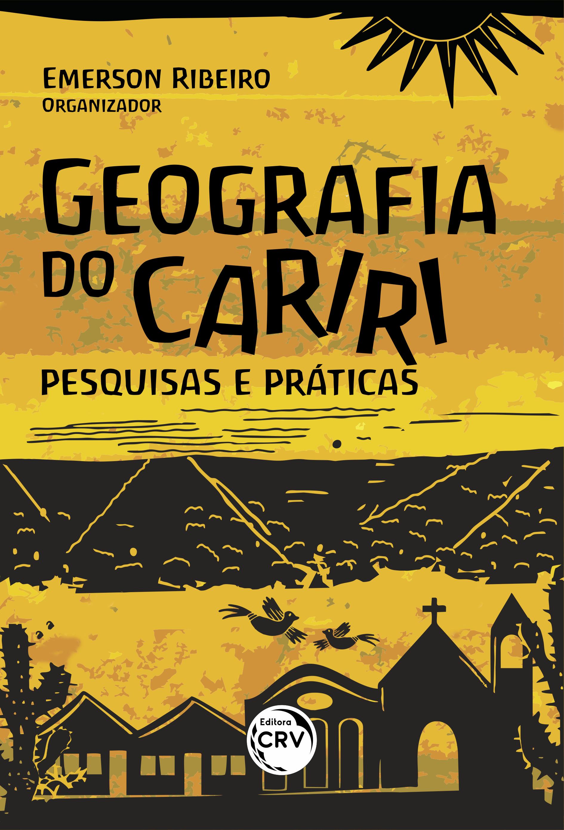 Capa do livro: GEOGRAFIA DO CARIRI:<br> pesquisas e práticas