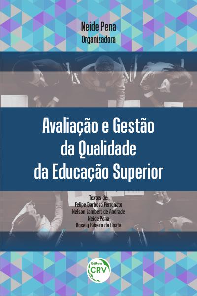 Capa do livro: AVALIAÇÃO E GESTÃO DA QUALIDADE DA EDUCAÇÃO SUPERIOR