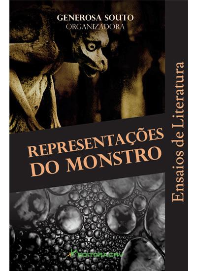 Capa do livro: REPRESENTAÇÕES DO MONSTRO<br>Ensaios de Literatura