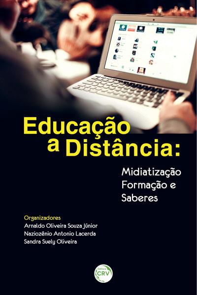 Capa do livro: EDUCAÇÃO A DISTÂNCIA:<br>midiatização, formação e saberes