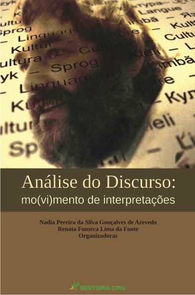 Capa do livro: ANÁLISE DO DISCURSO:<br>mo(vi)mento de interpretações