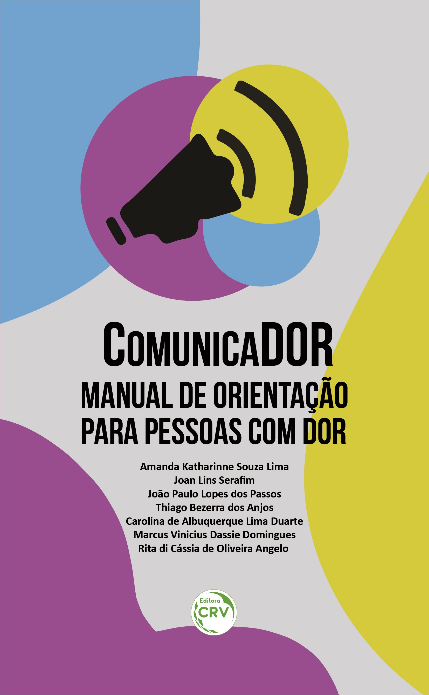 Capa do livro: ComunicaDOR:<br> manual de orientação para pessoas com dor