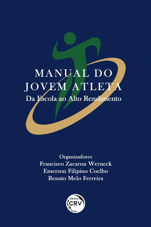 Capa do livro: MANUAL DO JOVEM ATLETA: <br>da escola ao alto rendimento