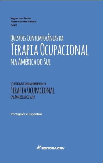 Capa do livro: QUESTÕES CONTEMPORÂNEAS DA TERAPIA OCUPACIONAL NA AMÉRICA DO SUL