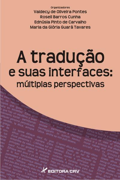 Capa do livro: A TRADUÇÃO E SUAS INTERFACES:<br>múltiplas perspectivas
