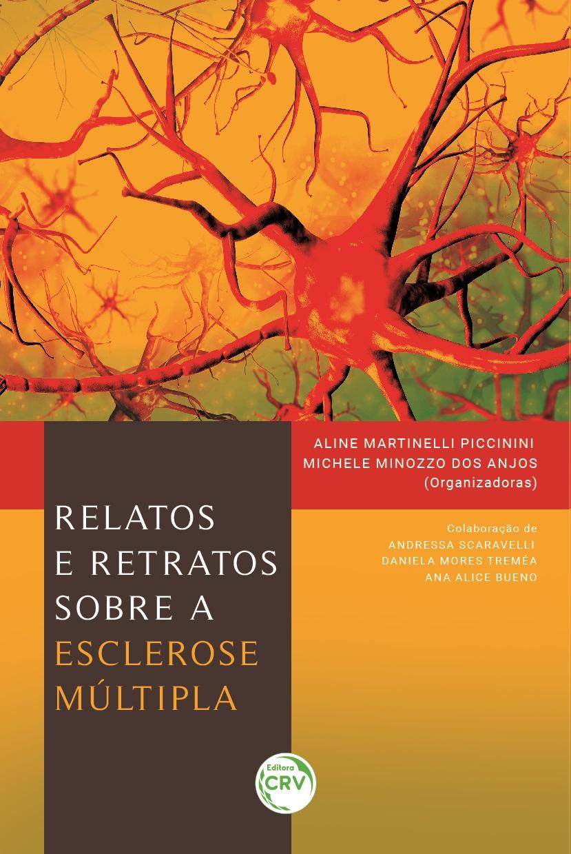 Capa do livro: RELATOS E RETRATOS SOBRE A ESCLEROSE MÚLTIPLA