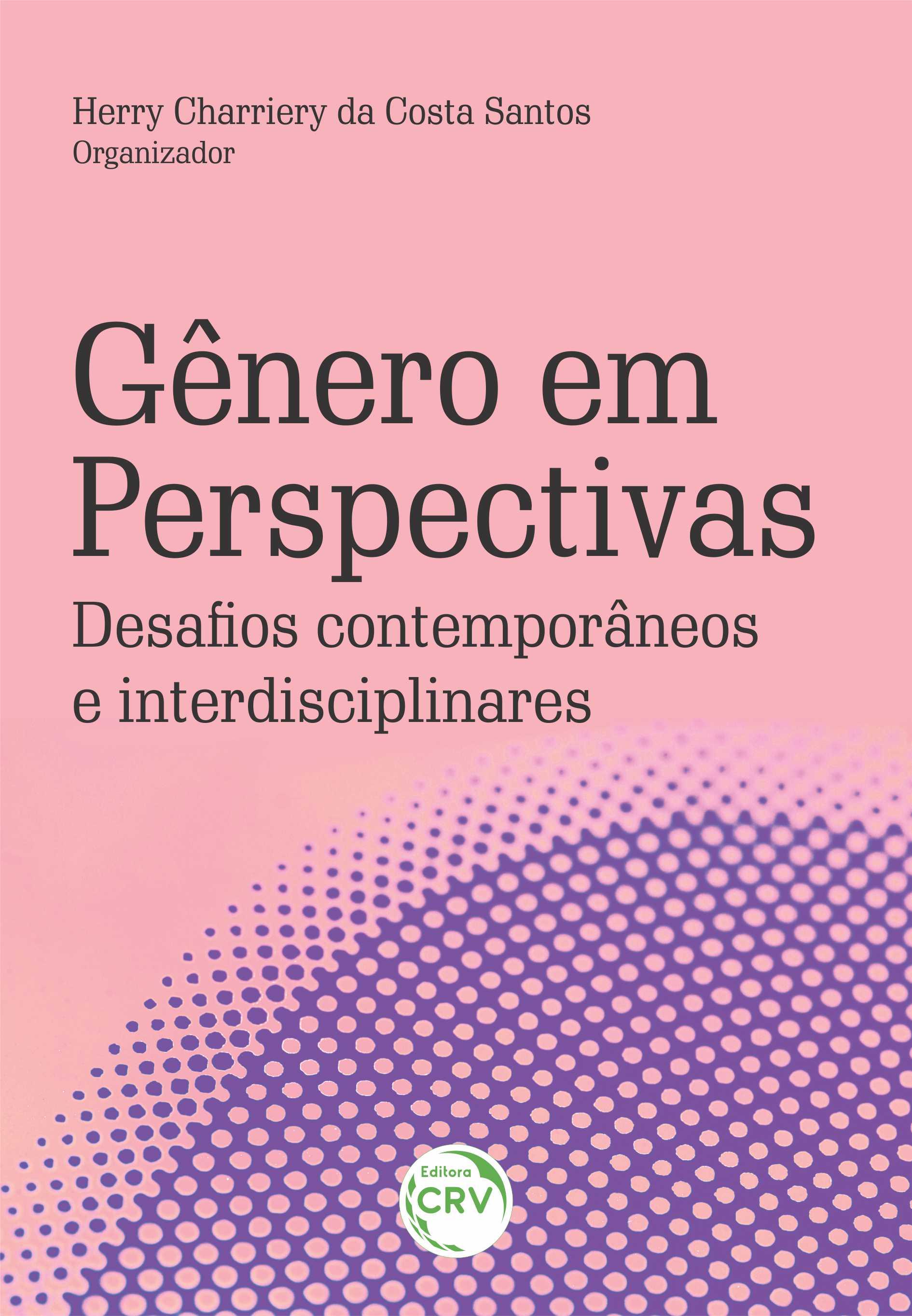 Capa do livro: GÊNERO EM PERSPECTIVAS: <BR>desafios contemporâneos e interdisciplinares