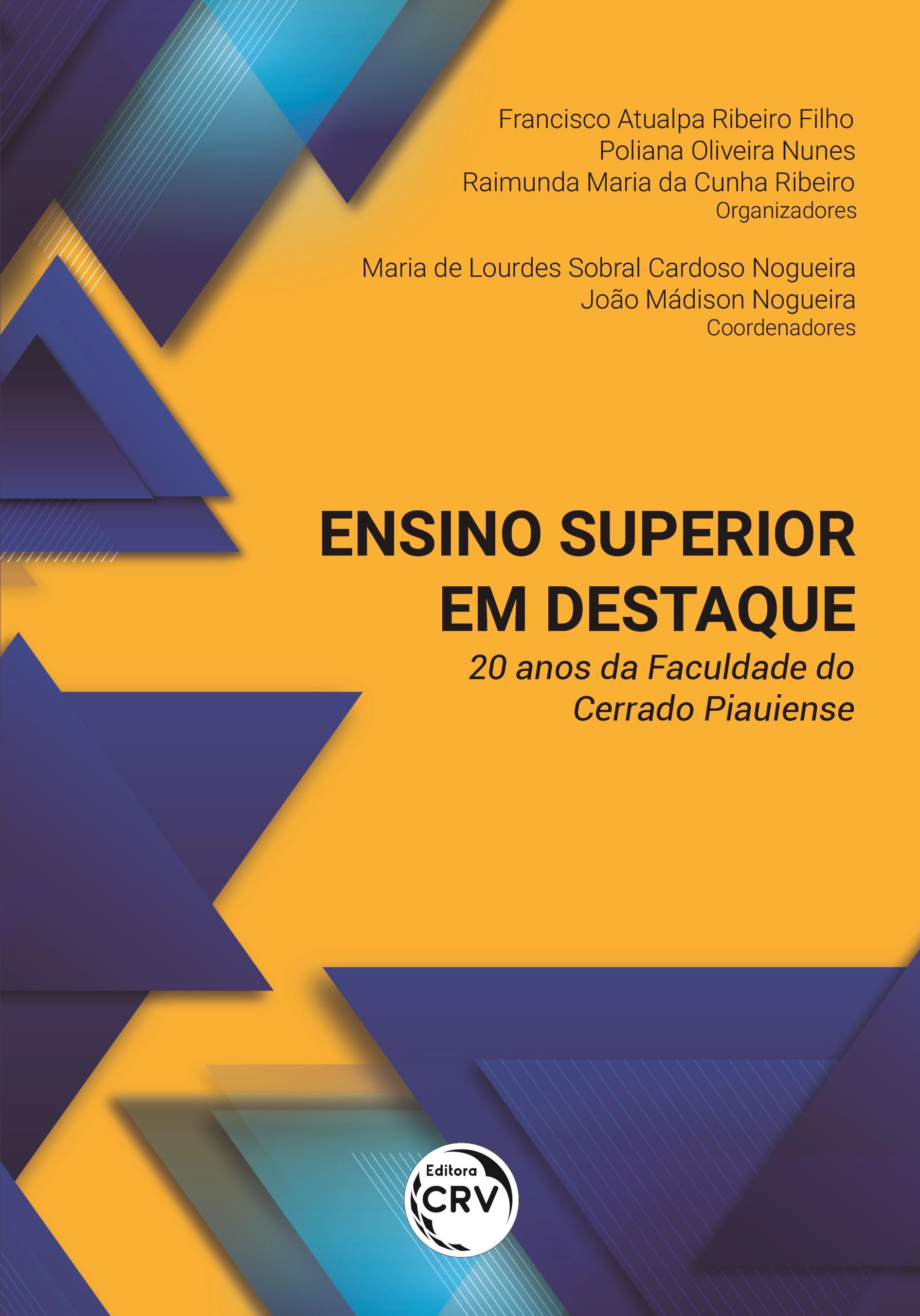 Capa do livro: ENSINO SUPERIOR EM DESTAQUE: <br>20 anos da Faculdade do Cerrado Piauiense