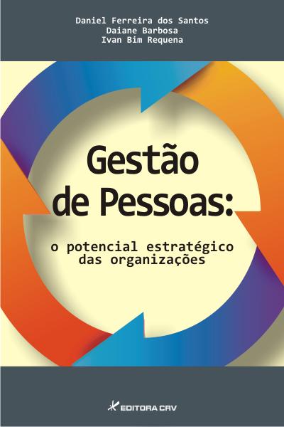 Capa do livro: GESTÃO DE PESSOAS:<br>o potencial estratégico das organizações