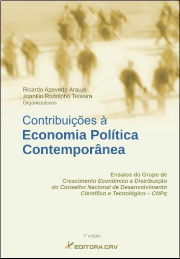 Capa do livro: CONTRIBUIÇÕES À ECONOMIA POLÍTICA CONTEMPORÂNEA:<BR>ensaios do grupo de crescimento e distribuição do conselho nacional de desenvolvimento científico e tecnológico-CNPQ