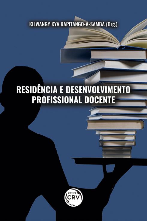 Capa do livro: RESIDÊNCIA E DESENVOLVIMENTO PROFISSIONAL DOCENTE