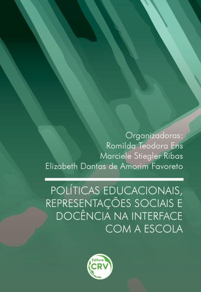 Capa do livro: POLÍTICAS EDUCACIONAIS, REPRESENTAÇÕES SOCIAIS E DOCÊNCIA NA INTERFACE COM A ESCOLA