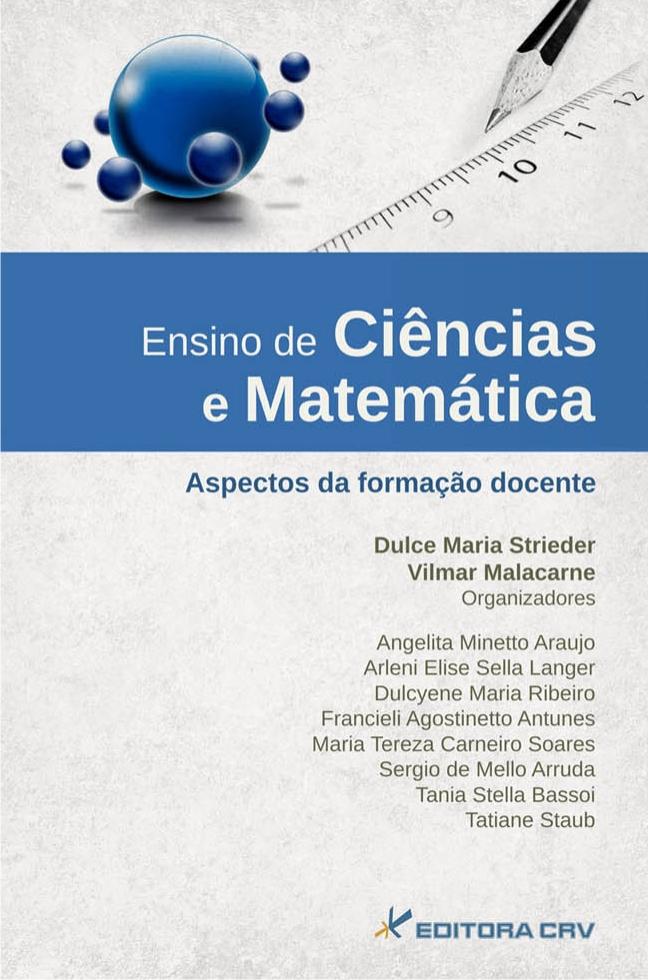 Capa do livro: ENSINO DE CIÊNCIAS E MATEMÁTICA:<br>aspectos da formação docente