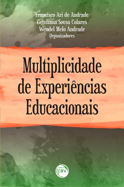 Capa do livro: MULTIPLICIDADE DE EXPERIÊNCIAS EDUCACIONAIS