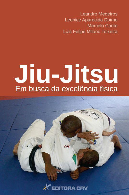 Capa do livro: JIU-JITSU:<br>em busca da excelência física