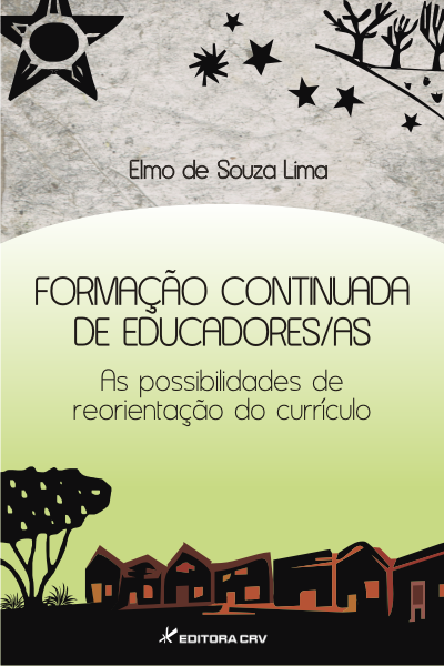 Capa do livro: FORMAÇÃO CONTINUADA DE EDUCADORES/AS:<br>as possibilidades de reorientação do currículo