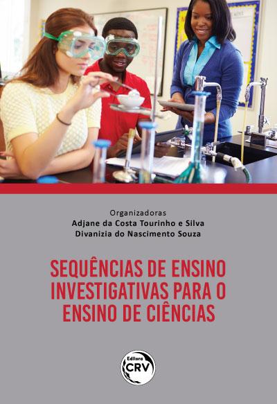 Capa do livro: SEQUÊNCIAS DE ENSINO INVESTIGATIVAS PARA O ENSINO DE CIÊNCIAS