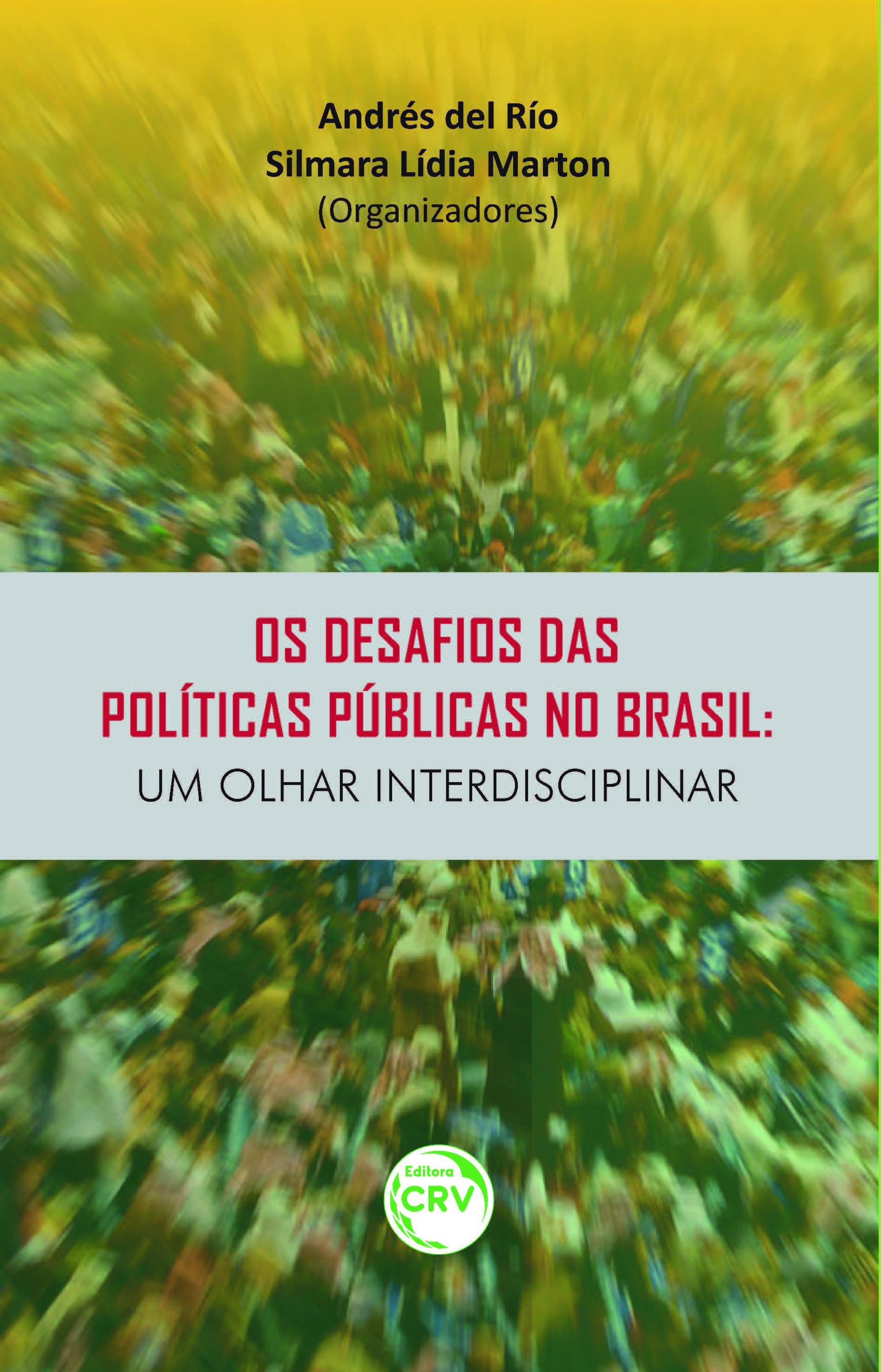 Capa do livro: OS DESAFIOS DAS POLÍTICAS PÚBLICAS NO BRASIL:<br>um olhar interdisciplinar