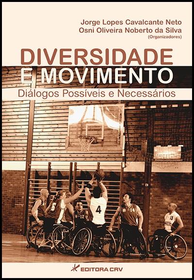 Capa do livro: DIVERSIDADE E MOVIMENTO: diálogos possíveis e necessários