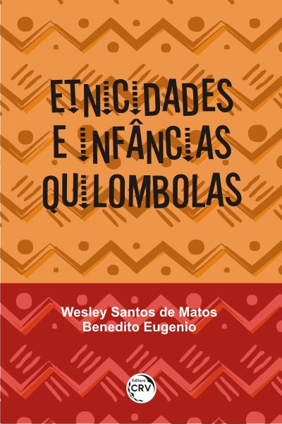 Capa do livro: ETNICIDADES E INFÂNCIAS QUILOMBOLAS
