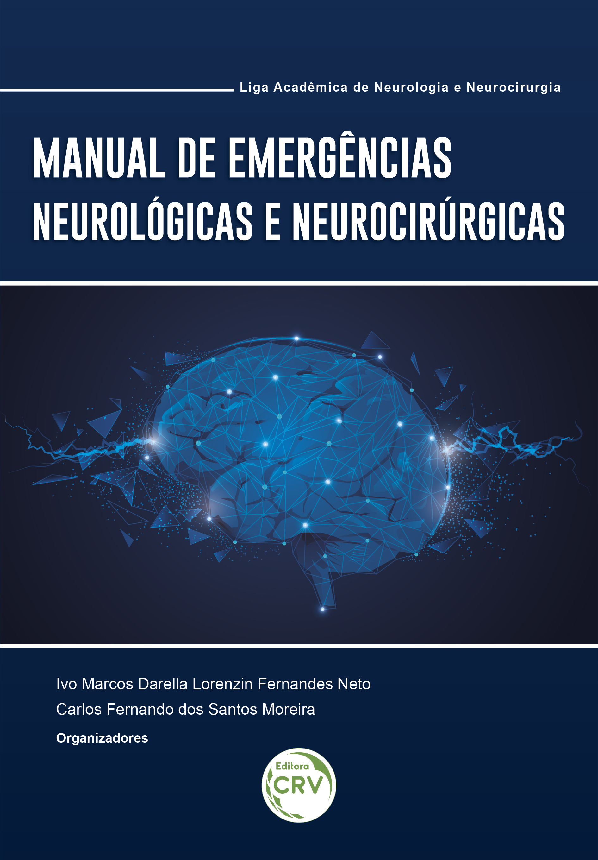 Capa do livro: MANUAL DE EMERGÊNCIAS NEUROLÓGICAS E NEUROCIRÚRGICAS: <br>Liga Acadêmica de Neurologia e Neurocirurgia