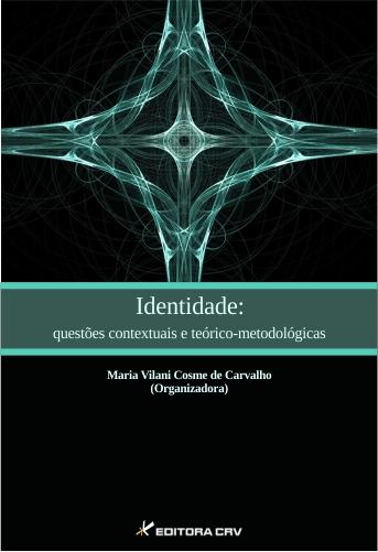 Capa do livro: IDENTIDADE:<br> questões contextuais e teórico-metodológicas