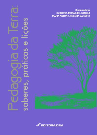 Capa do livro: PEDAGOGIA DA TERRA:<BR>saberes, práticas e lições