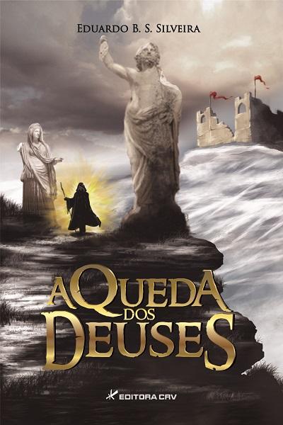 Capa do livro: A QUEDA DOS DEUSES